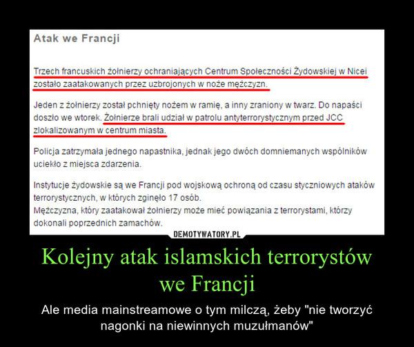 """Kolejny atak islamskich terrorystówwe Francji – Ale media mainstreamowe o tym milczą, żeby """"nie tworzyć nagonki na niewinnych muzułmanów"""""""