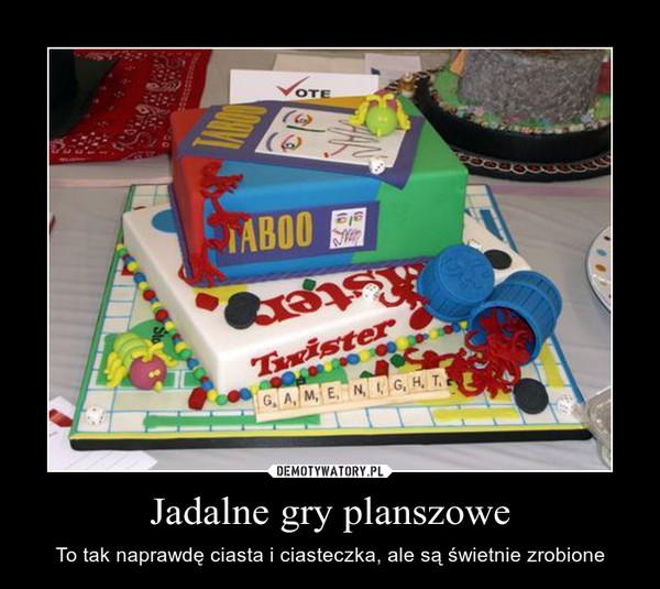 Jadalne gry planszowe – To tak naprawdę ciasta i ciasteczka, ale są świetnie zrobione