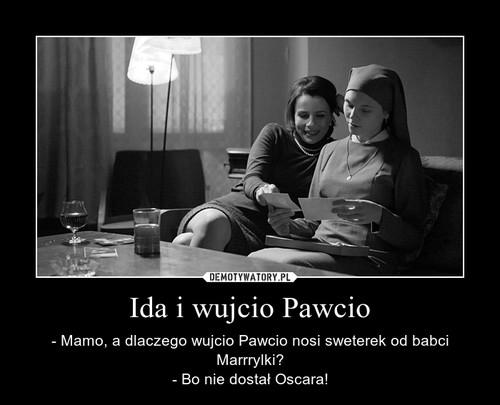 Ida i wujcio Pawcio