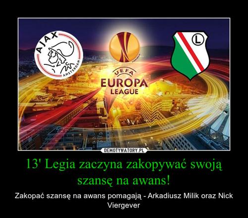 13' Legia zaczyna zakopywać swoją szansę na awans!