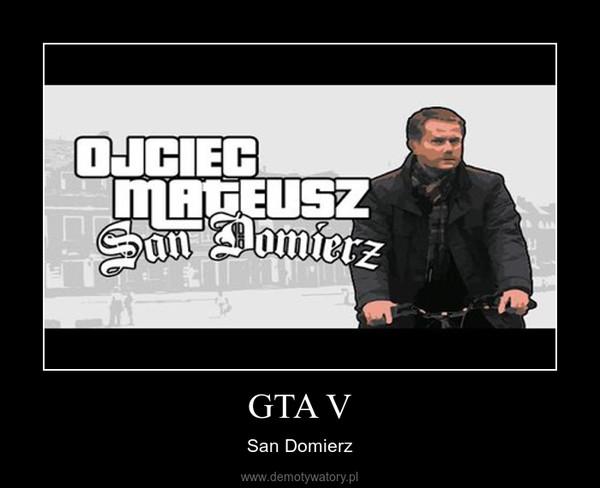 GTA V – San Domierz