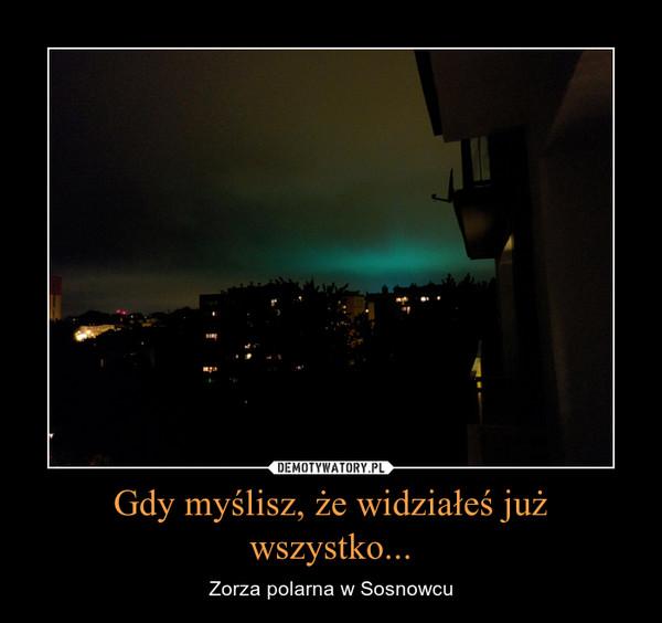 Gdy myślisz, że widziałeś już wszystko... – Zorza polarna w Sosnowcu