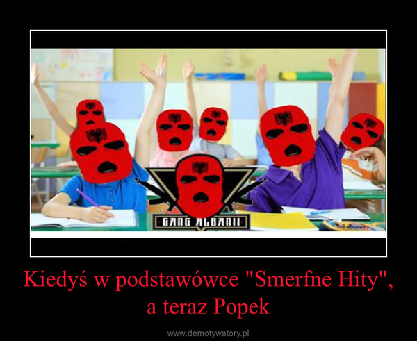 """Kiedyś w podstawówce """"Smerfne Hity"""", a teraz Popek –"""