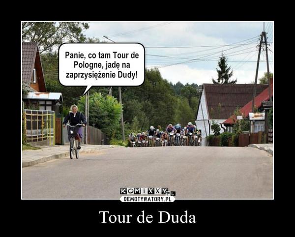 Tour de Duda –
