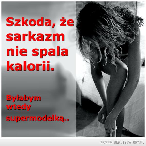 Szkoda... –
