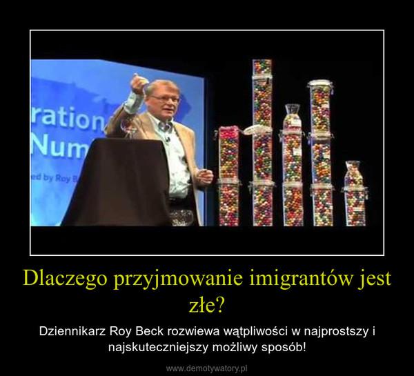 Dlaczego przyjmowanie imigrantów jest złe? – Dziennikarz Roy Beck rozwiewa wątpliwości w najprostszy i najskuteczniejszy możliwy sposób!