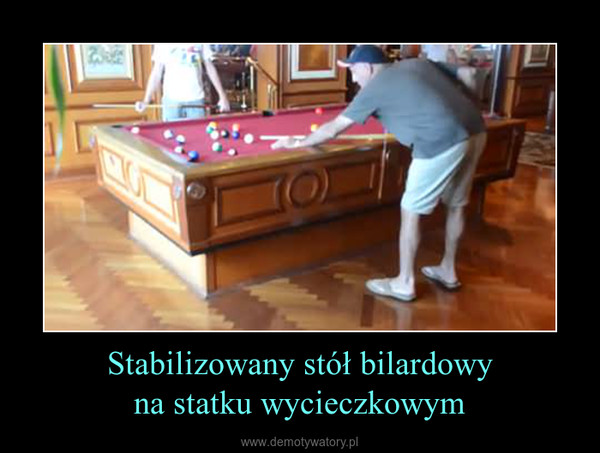 Stabilizowany stół bilardowyna statku wycieczkowym –