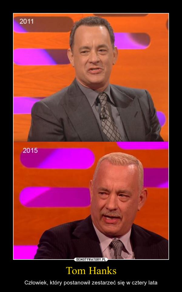 Tom Hanks – Człowiek, który postanowił zestarzeć się w cztery lata