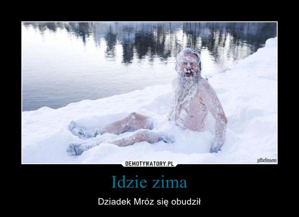 Idzie zima – Dziadek Mróz się obudził