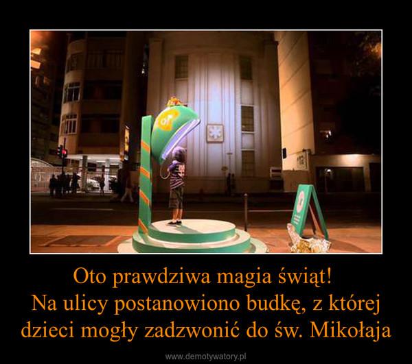 Oto prawdziwa magia świąt! Na ulicy postanowiono budkę, z której dzieci mogły zadzwonić do św. Mikołaja –