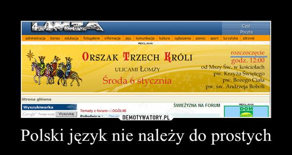 Polski język nie należy do prostych –