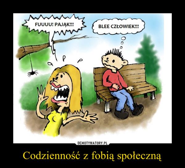 Codzienność z fobią społeczną –