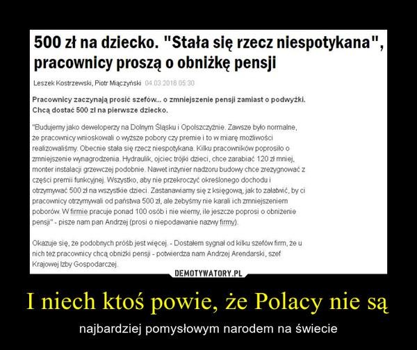 I niech ktoś powie, że Polacy nie są – najbardziej pomysłowym narodem na świecie