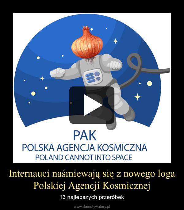 Internauci naśmiewają się z nowego loga Polskiej Agencji Kosmicznej – 13 najlepszych przeróbek