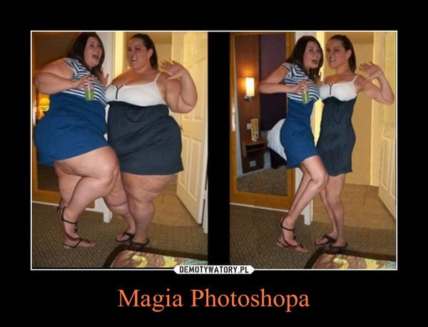 Magia Photoshopa –