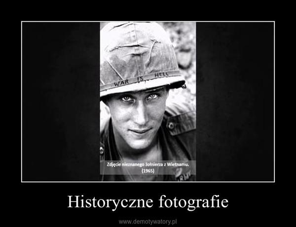Historyczne fotografie –