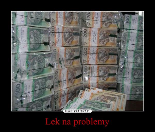 Lek na problemy –