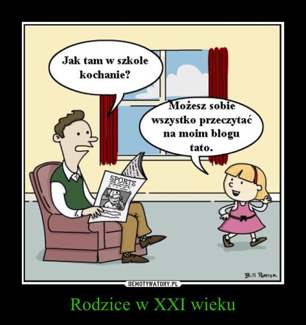 Rodzice w XXI wieku –