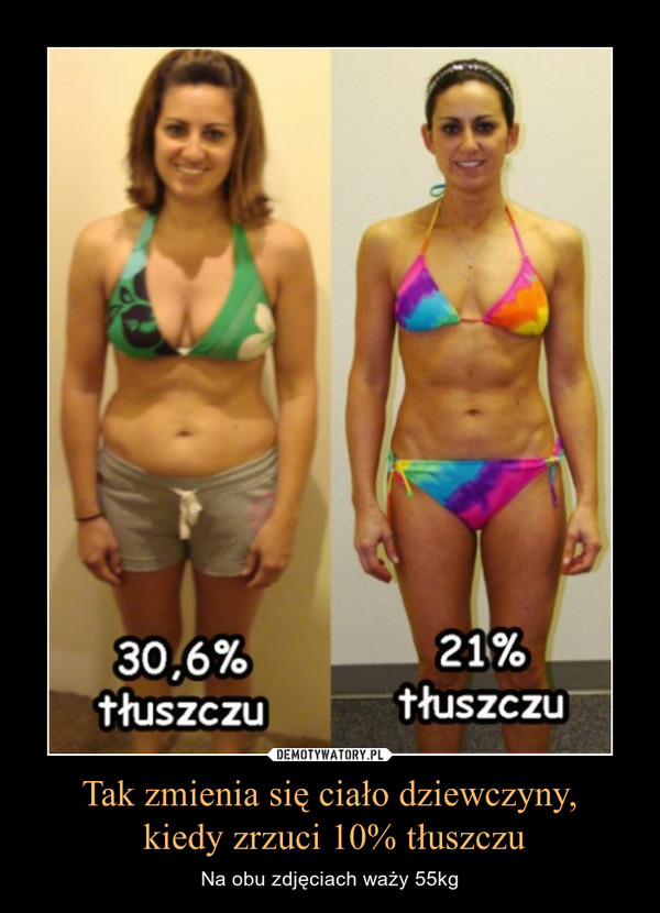 Tak zmienia się ciało dziewczyny, kiedy zrzuci 10% tłuszczu – Na obu zdjęciach waży 55kg 30,6% tłuszczu21% tłuszczu