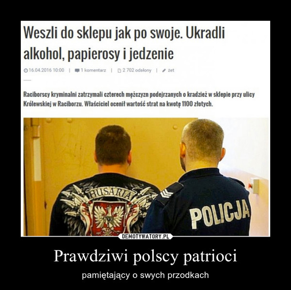 Prawdziwi polscy patrioci – pamiętający o swych przodkach
