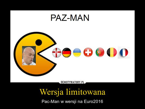 Wersja limitowana – Pac-Man w wersji na Euro2016