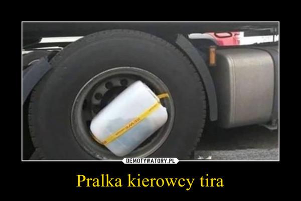 Pralka kierowcy tira –