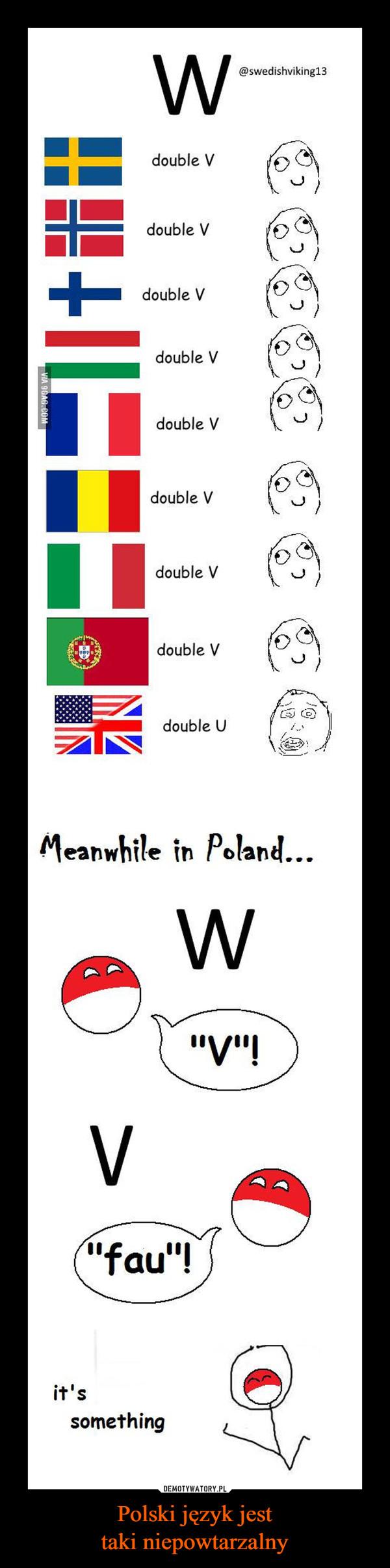 Polski język jesttaki niepowtarzalny –  double Vdouble Vdouble Vdouble Vdouble Vdouble Vdouble Vdouble Vdouble V