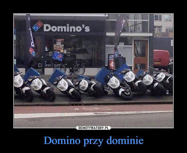 Domino przy dominie –