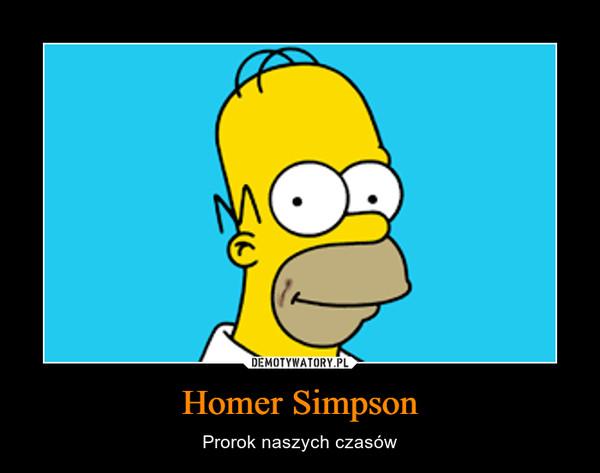Homer Simpson – Prorok naszych czasów