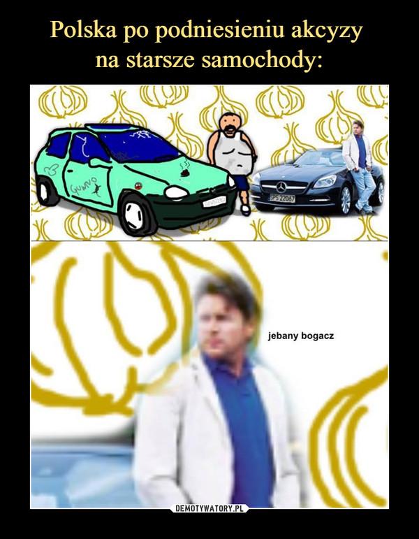 –  jebany bogacz