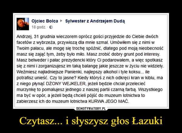 Czytasz... i słyszysz głos Łazuki –