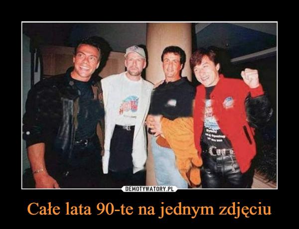 Całe lata 90-te na jednym zdjęciu –