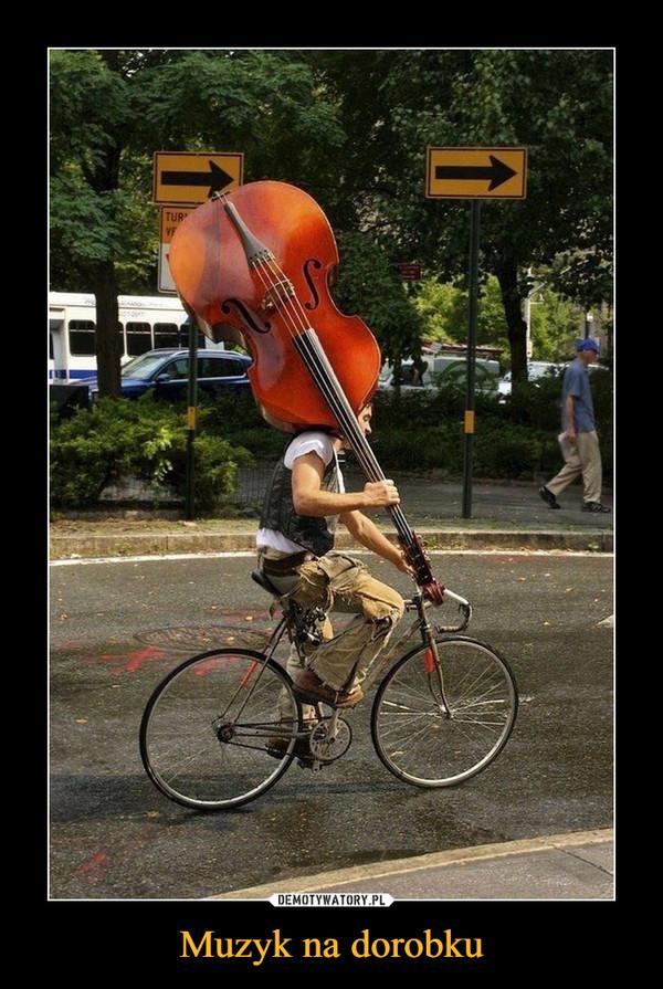 Muzyk na dorobku –