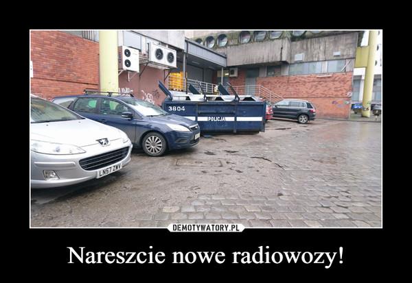 Nareszcie nowe radiowozy! –