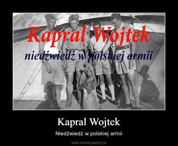 Kapral Wojtek – Niedźwiedź w polskiej armii