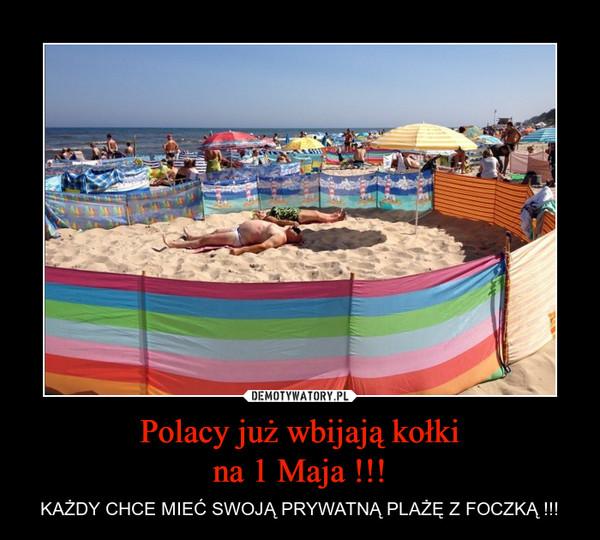 Polacy już wbijają kołkina 1 Maja !!! – KAŻDY CHCE MIEĆ SWOJĄ PRYWATNĄ PLAŻĘ Z FOCZKĄ !!!