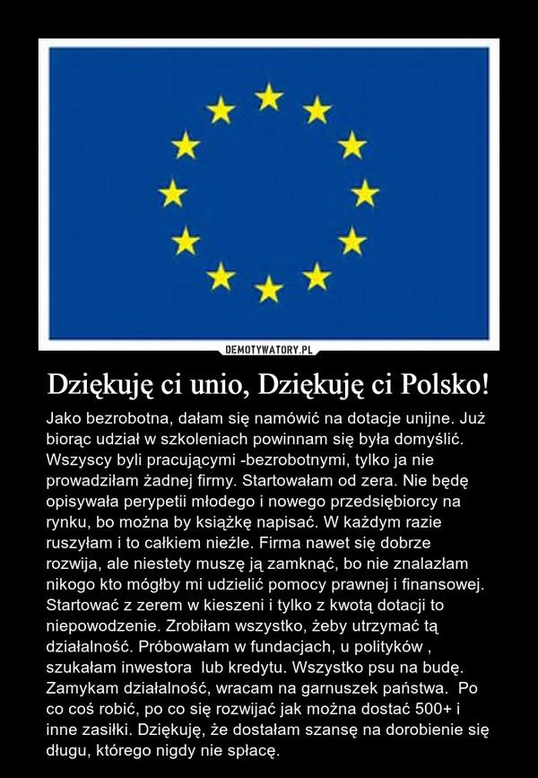 Dziękuję Ci Unio Dziękuję Ci Polsko Demotywatorypl