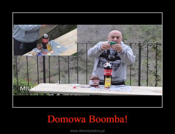 Domowa Boomba! –