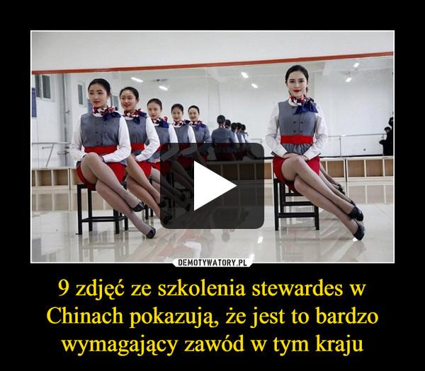 9 zdjęć ze szkolenia stewardes w Chinach pokazują, że jest to bardzo wymagający zawód w tym kraju –