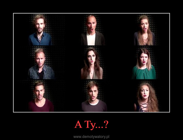 A Ty...? –