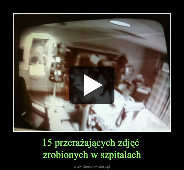 15 przerażających zdjęć zrobionych w szpitalach –