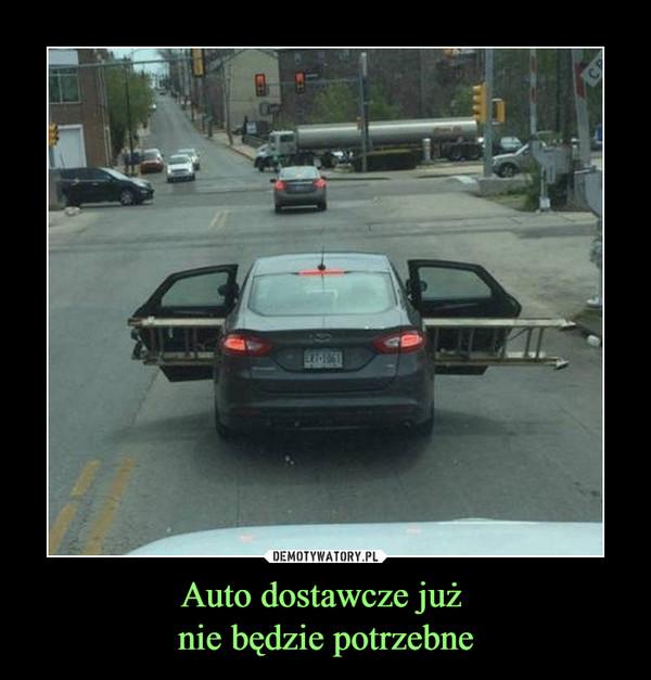 Auto dostawcze już nie będzie potrzebne –