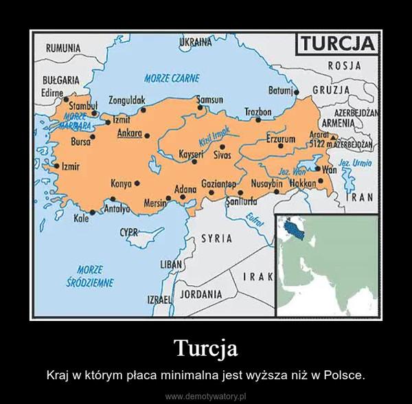Turcja – Kraj w którym płaca minimalna jest wyższa niż w Polsce.