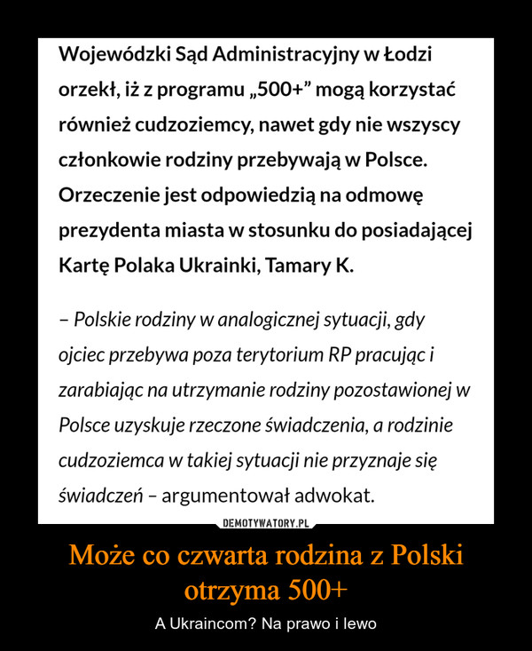 Może co czwarta rodzina z Polski otrzyma 500+ – A Ukraincom? Na prawo i lewo