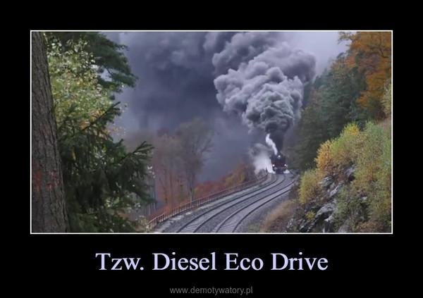 Tzw. Diesel Eco Drive –