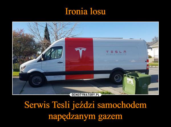 Serwis Tesli jeździ samochodem napędzanym gazem –