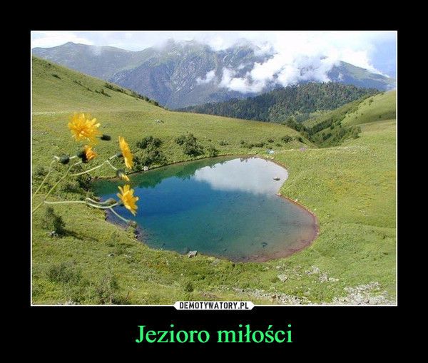 Jezioro miłości –