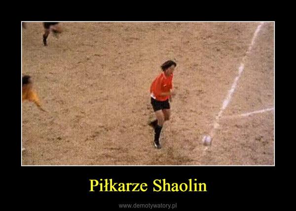 Piłkarze Shaolin –