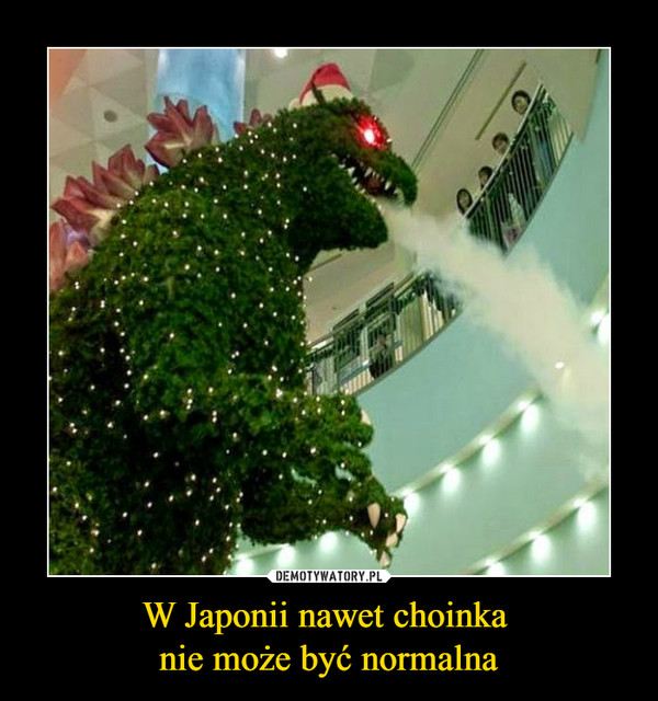 W Japonii nawet choinka nie może być normalna –