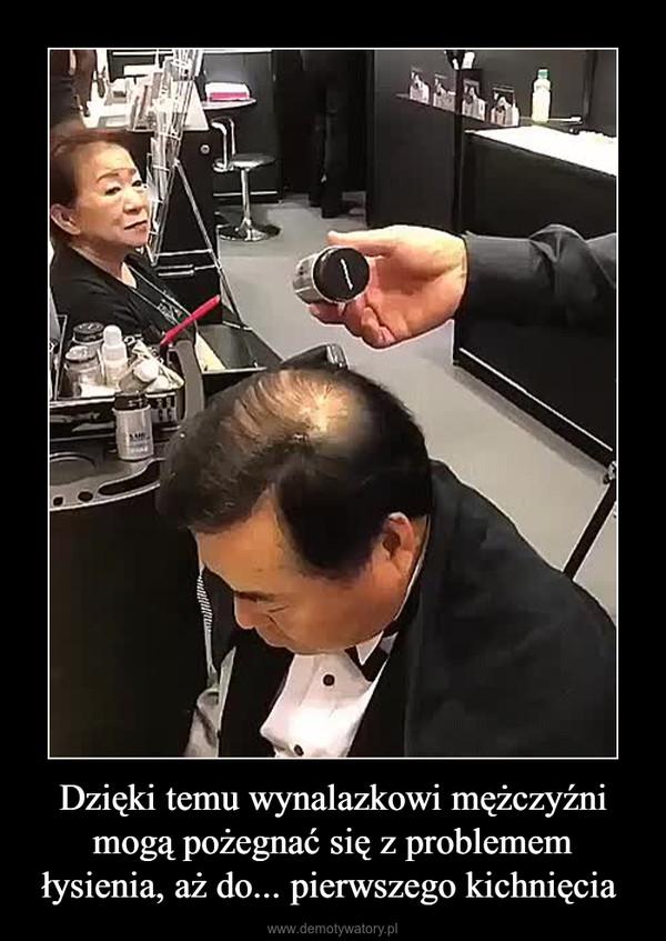 Dzięki temu wynalazkowi mężczyźni mogą pożegnać się z problemem łysienia, aż do... pierwszego kichnięcia  –